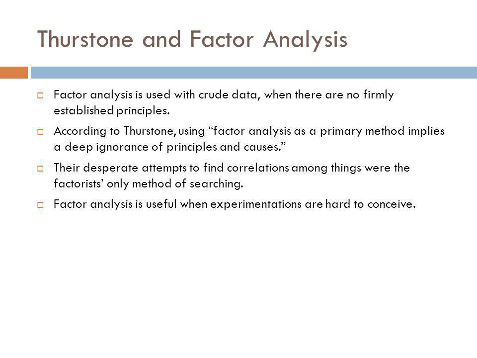 Thurstone and Factor Analysis