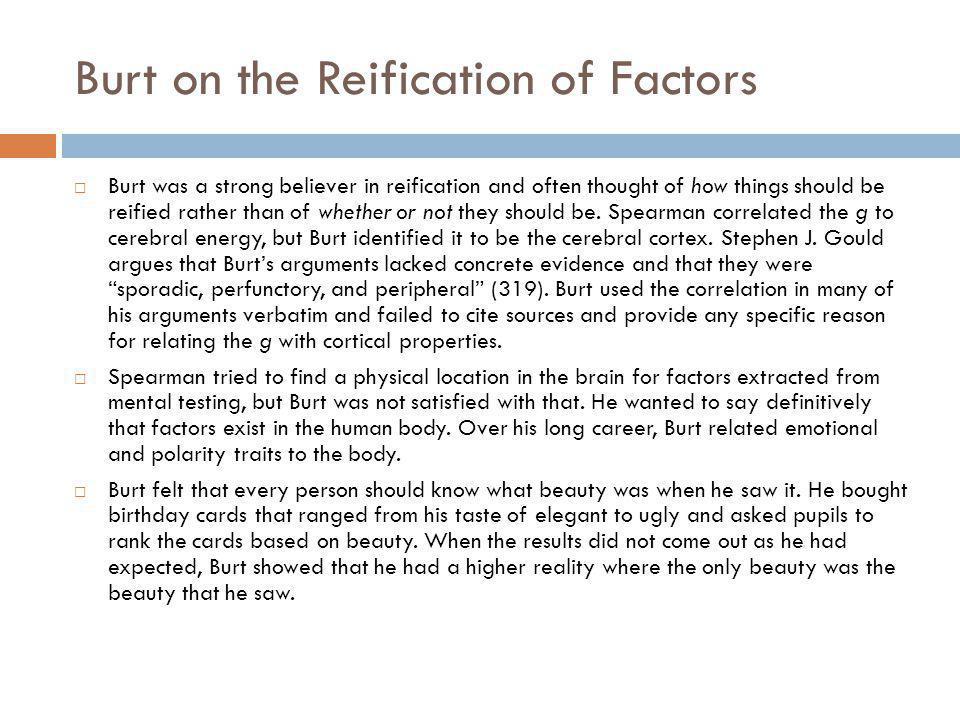 Burt on the Reification of Factors