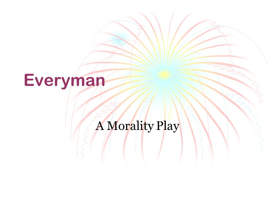 everyman play moral Everyman - medieval morality play by the miracle players - teatro e spettacoli in inglese.