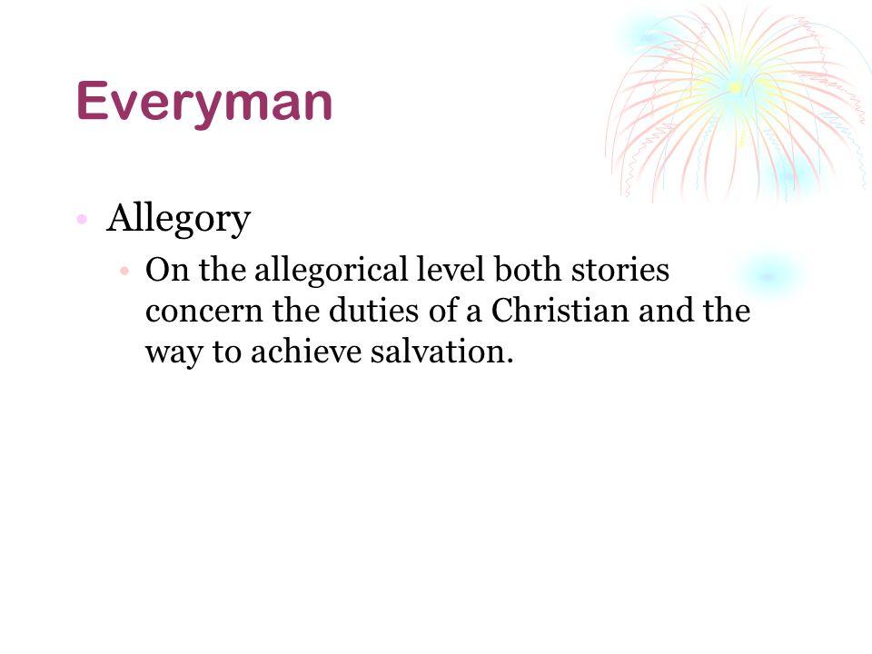 Everyman Allegory.