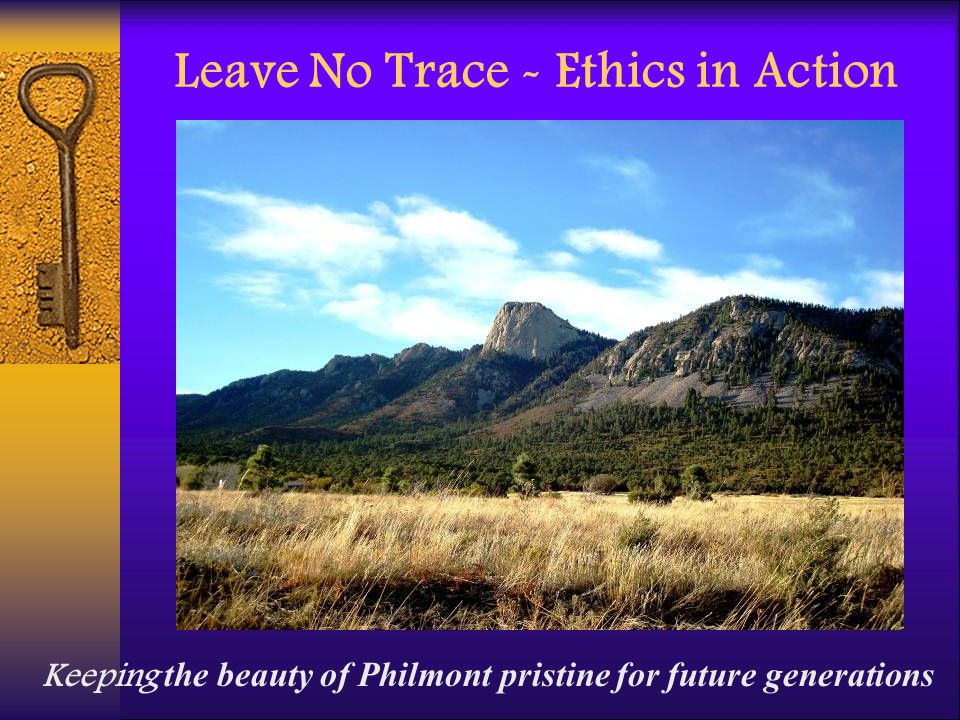 Leave No Trace - Ethics in Action