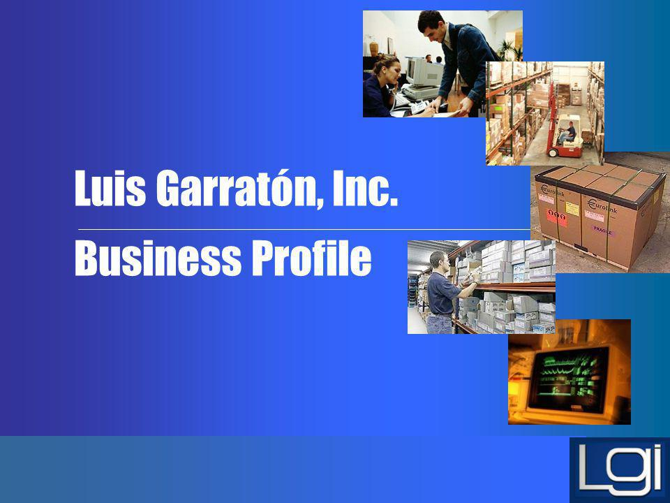 Luis Garratón, Inc. Business Profile