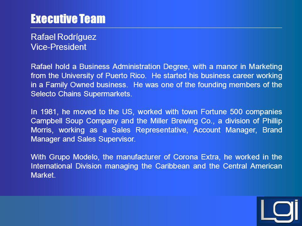 Executive Team Rafael Rodríguez Vice-President
