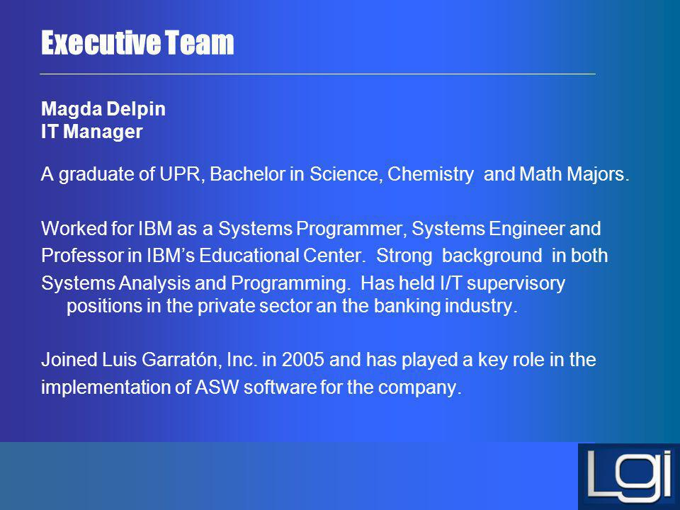 Executive Team Magda Delpin IT Manager