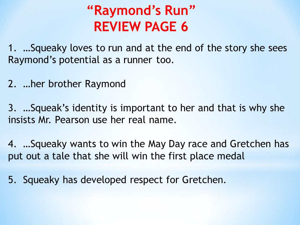 Raymond's Run REVIEW PAGE 6