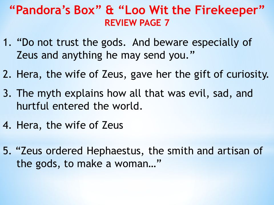 Pandora's Box & Loo Wit the Firekeeper