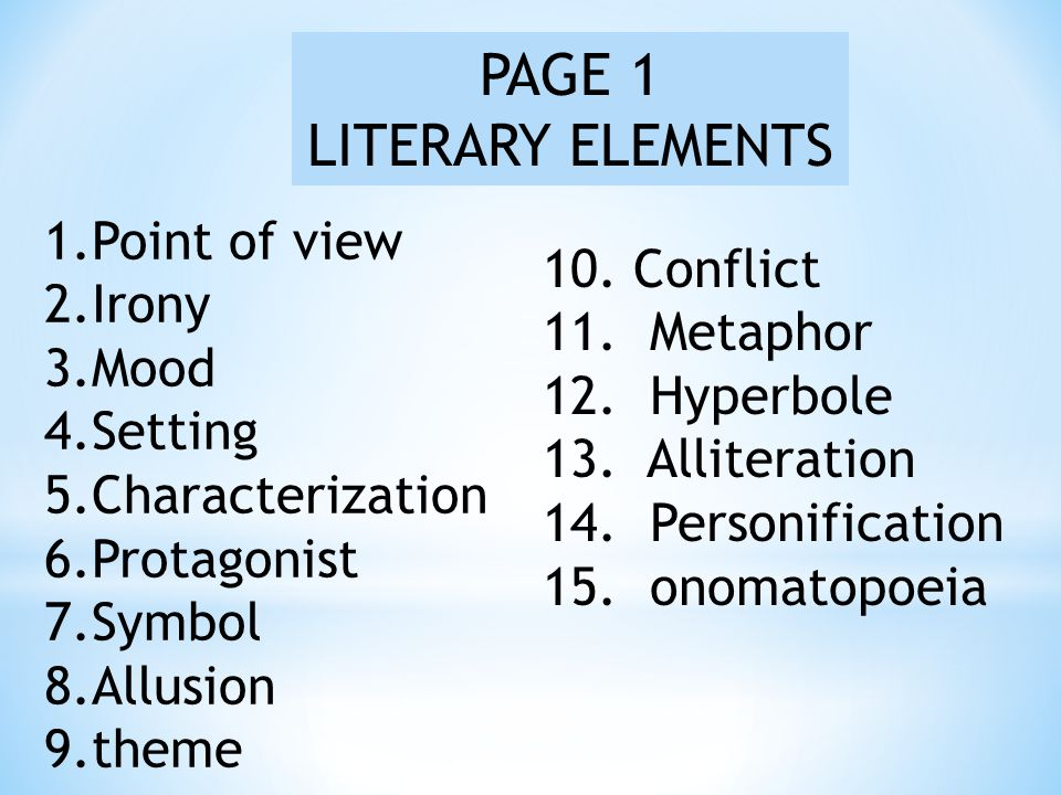 PAGE 1 LITERARY ELEMENTS Point of view 10. Conflict Irony 11. Metaphor