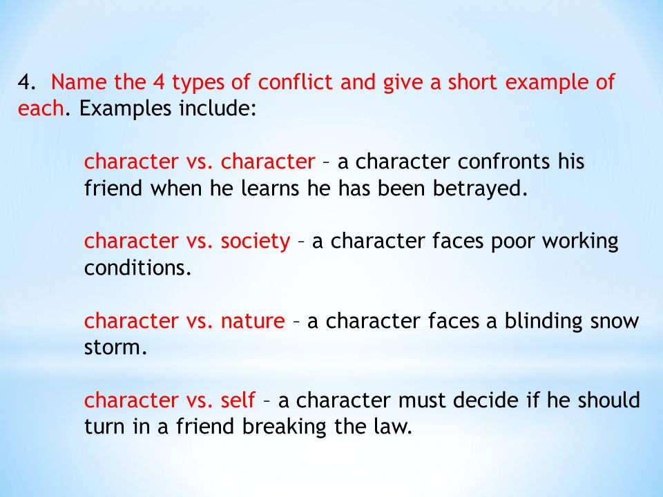 4. Name the 4 types of conflict and give a short example of each