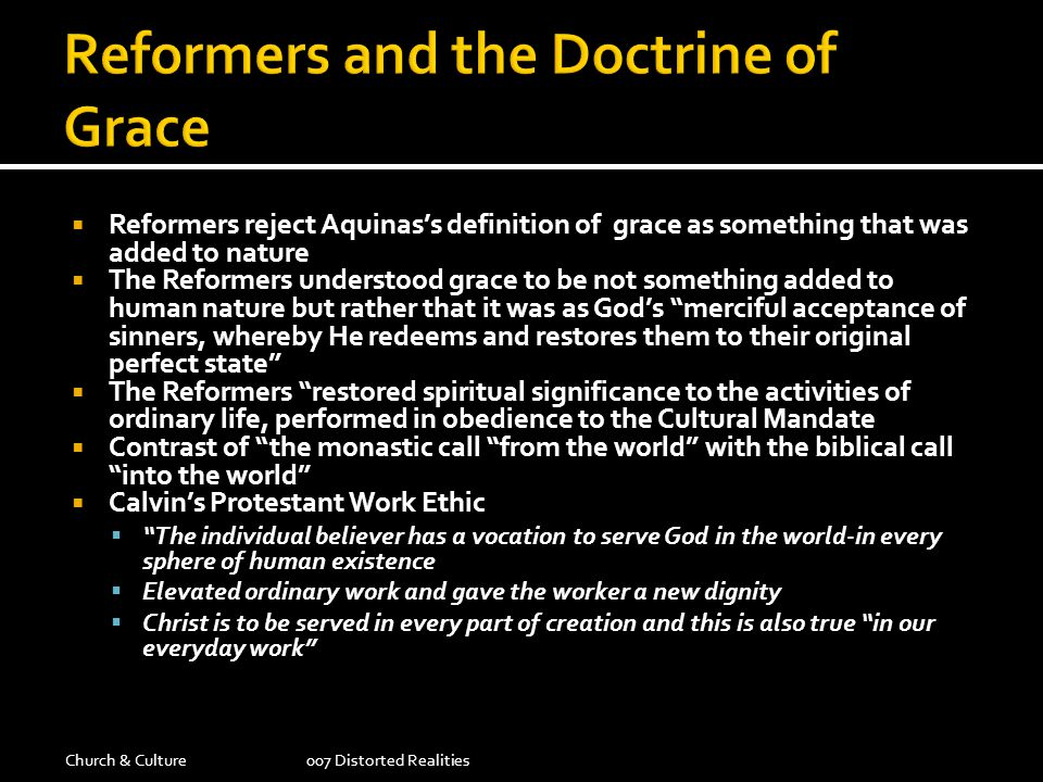 Reformers and the Doctrine of Grace