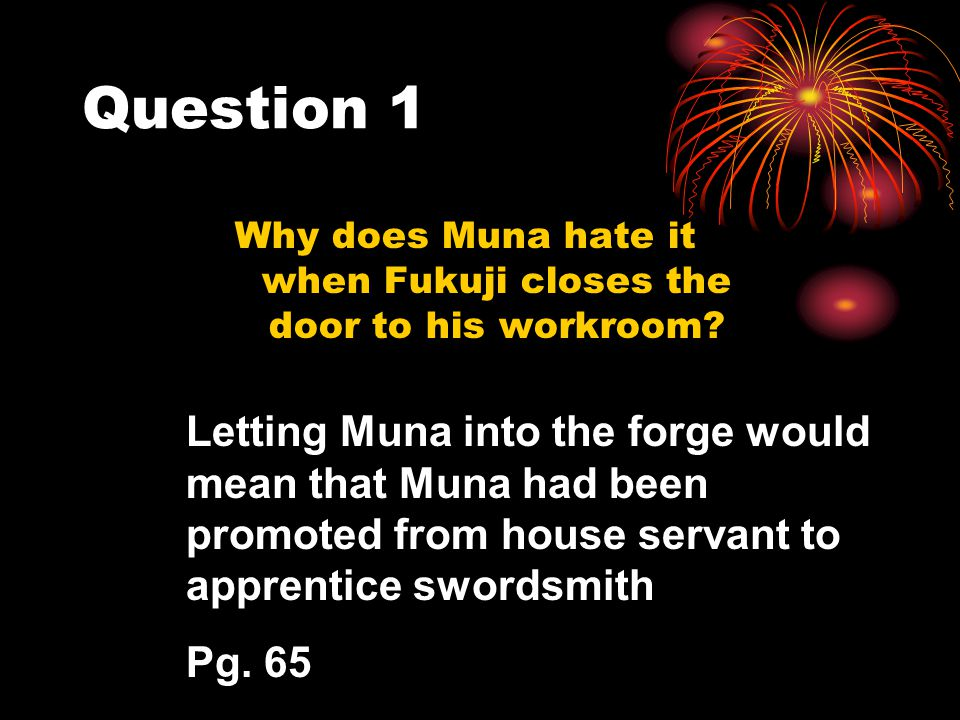 Why does Muna hate it when Fukuji closes the door to his workroom
