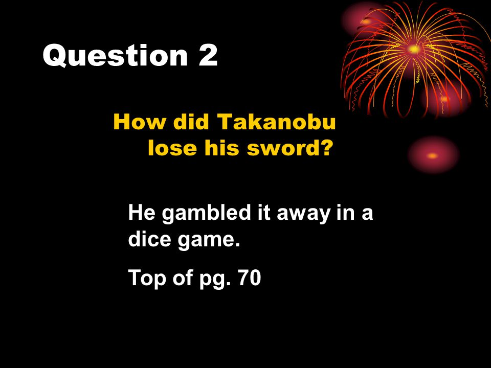 How did Takanobu lose his sword