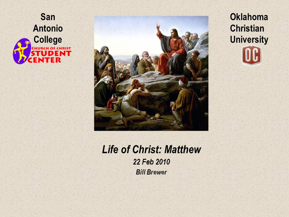 Life of Christ: Matthew