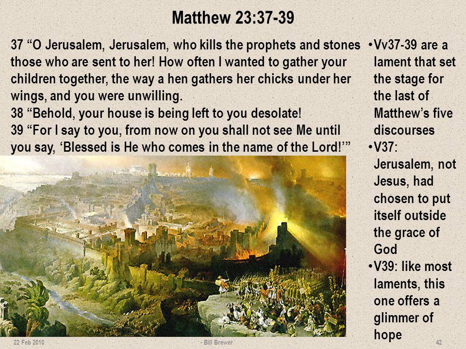 Matthew 23:37-39