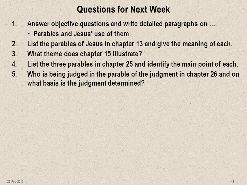 Questions for Next Week