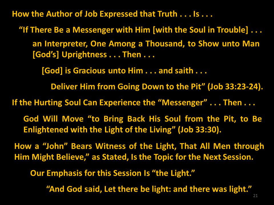 How the Author of Job Expressed that Truth . . . Is . . .