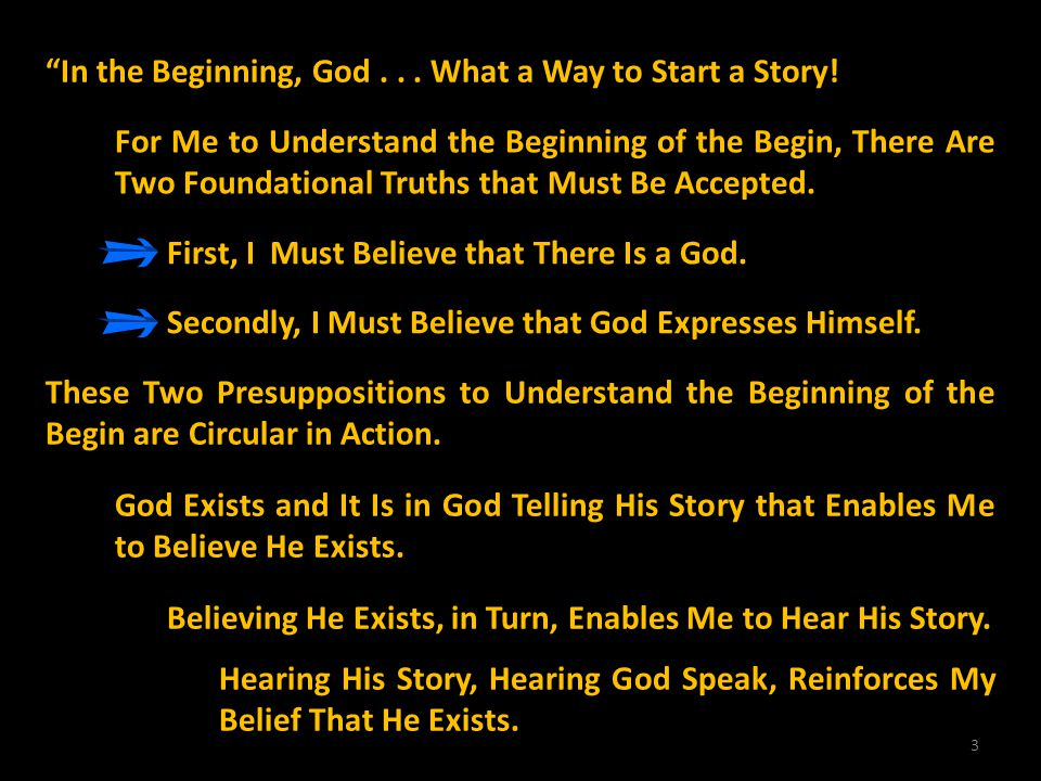In the Beginning, God . . . What a Way to Start a Story!