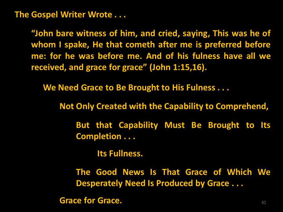 The Gospel Writer Wrote . . .
