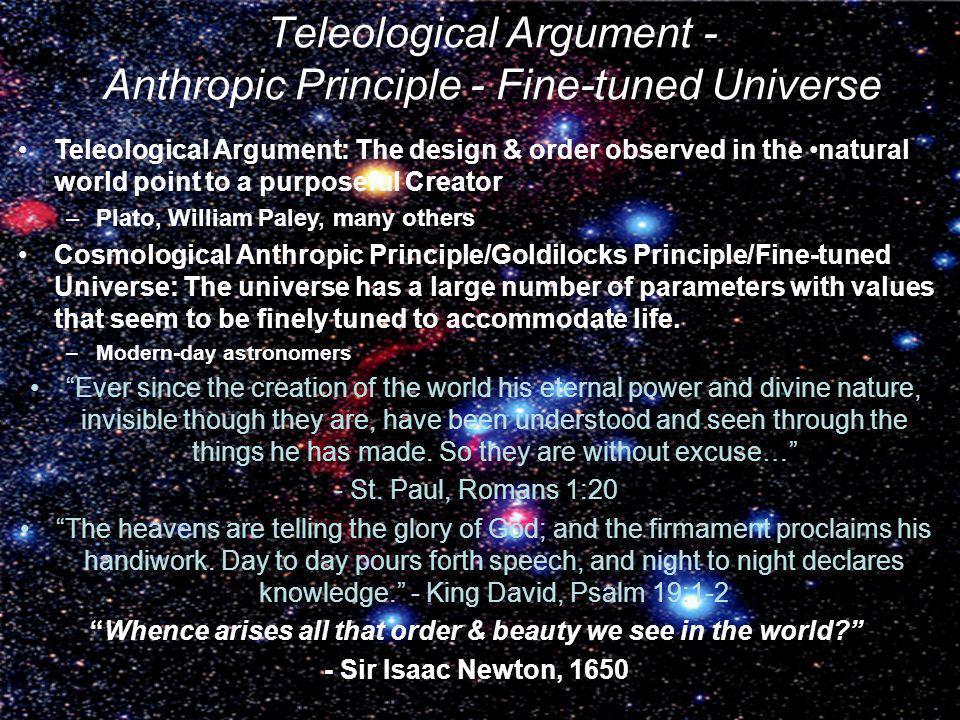 Teleological Argument - Anthropic Principle - Fine-tuned Universe