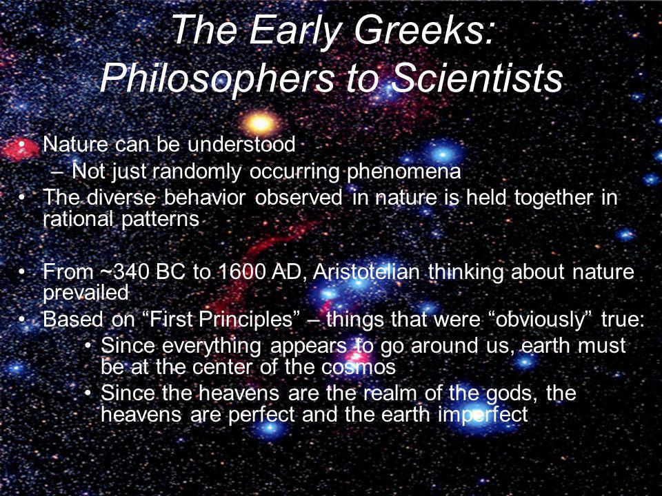 The Early Greeks: Philosophers to Scientists