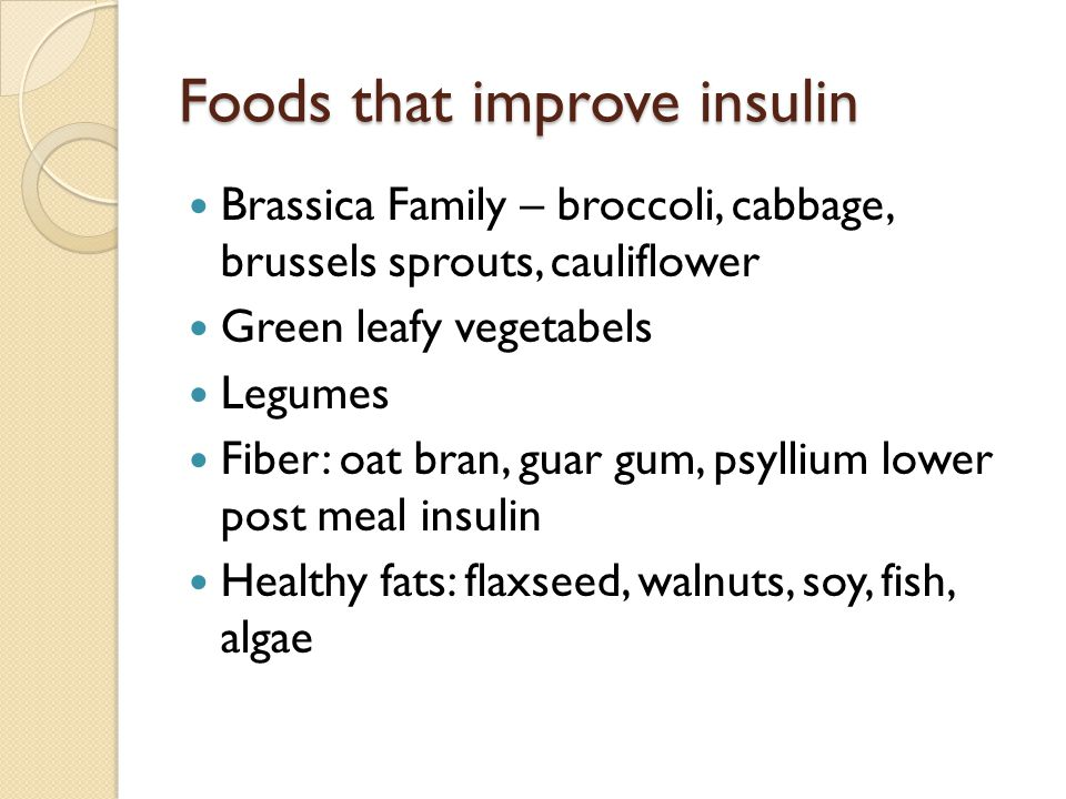 Foods that improve insulin