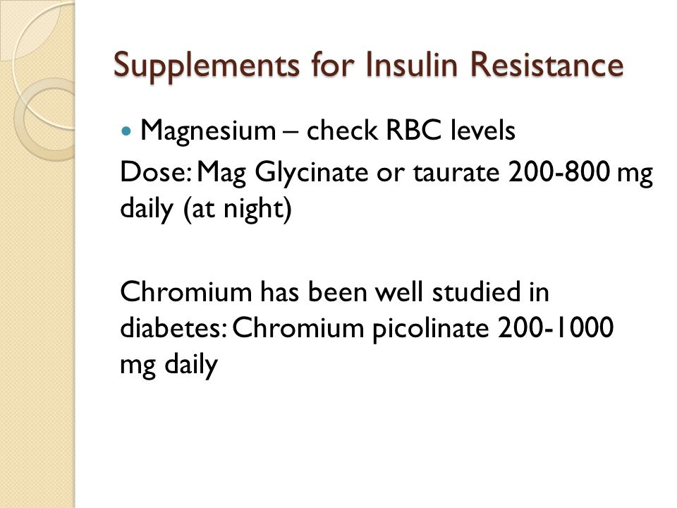 Supplements for Insulin Resistance