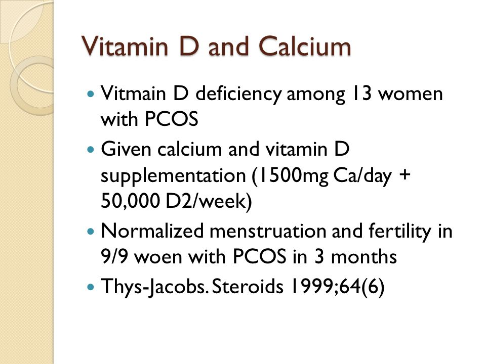 Vitamin D and Calcium Vitmain D deficiency among 13 women with PCOS