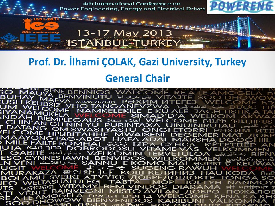 Prof. Dr. İlhami ÇOLAK, Gazi University, Turkey General Chair