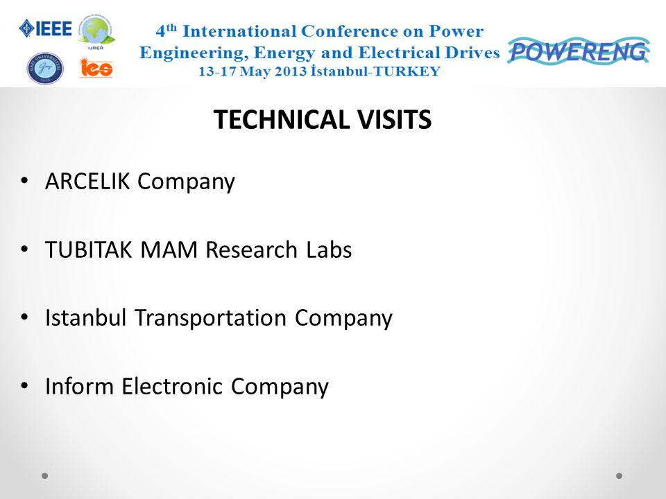 TECHNICAL VISITS ARCELIK Company TUBITAK MAM Research Labs