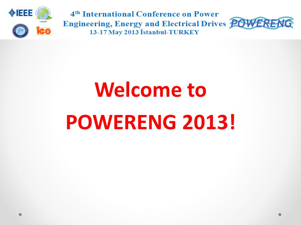 Welcome to POWERENG 2013!