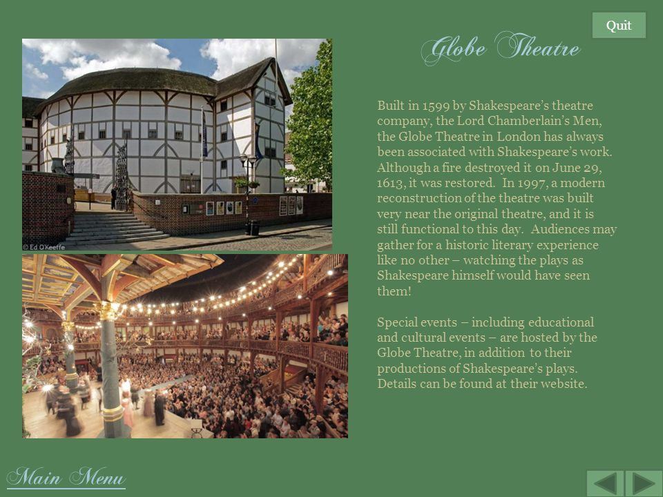 Globe Theatre Main Menu Quit