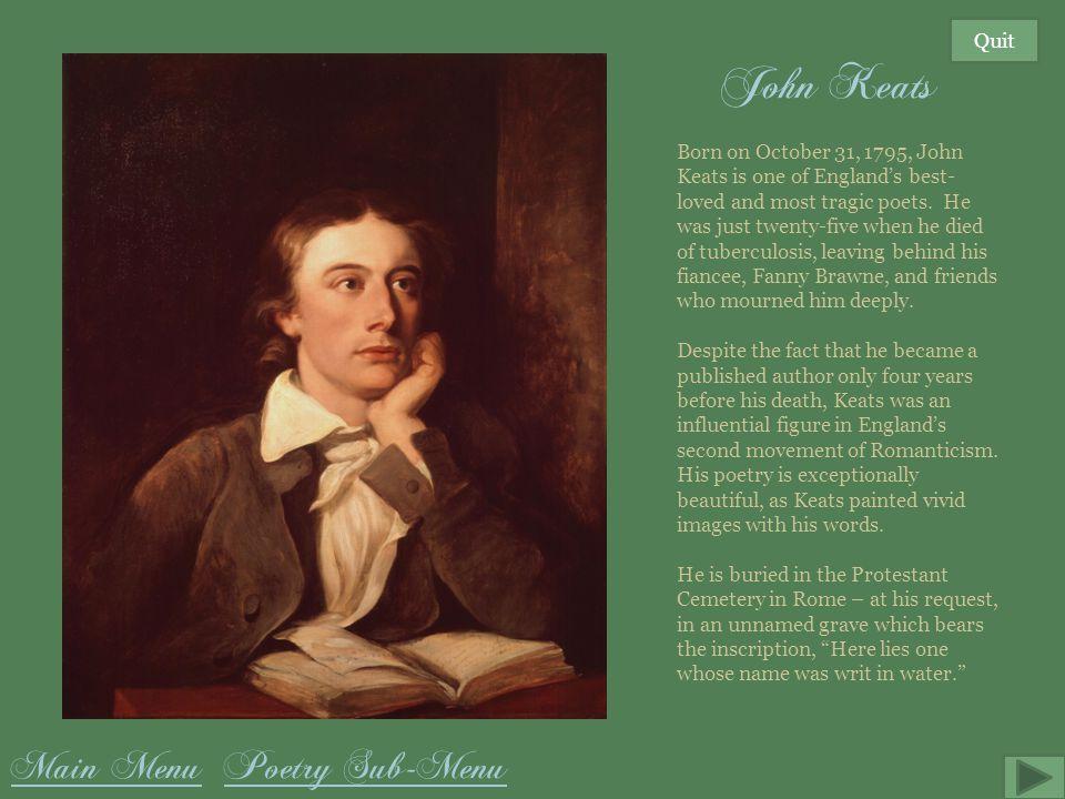 John Keats Main Menu Poetry Sub-Menu Quit