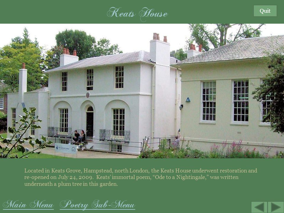 Keats House Main Menu Poetry Sub-Menu Quit