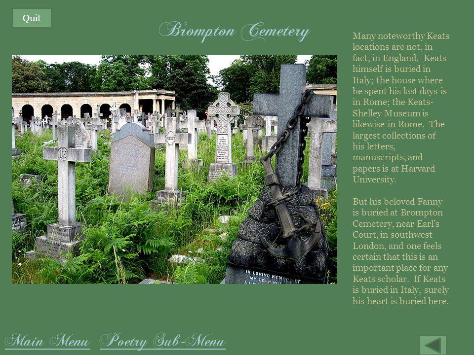Brompton Cemetery Main Menu Poetry Sub-Menu Quit
