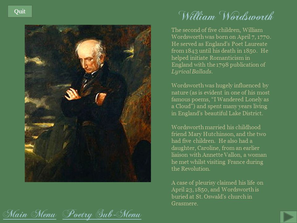 William Wordsworth Main Menu Poetry Sub-Menu Quit