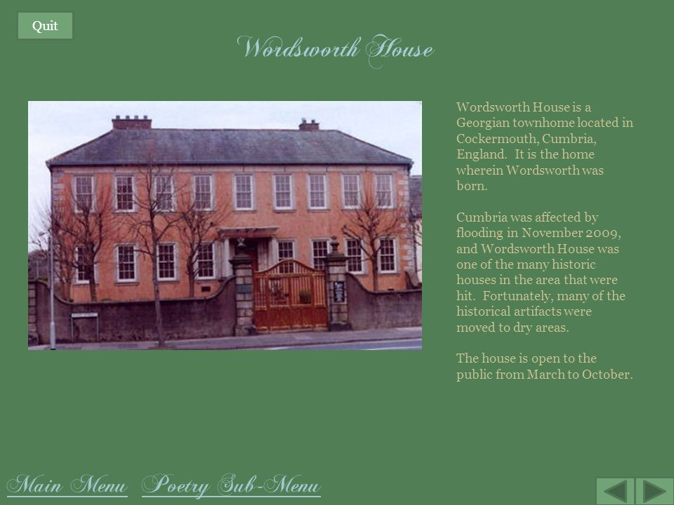 Wordsworth House Main Menu Poetry Sub-Menu Quit