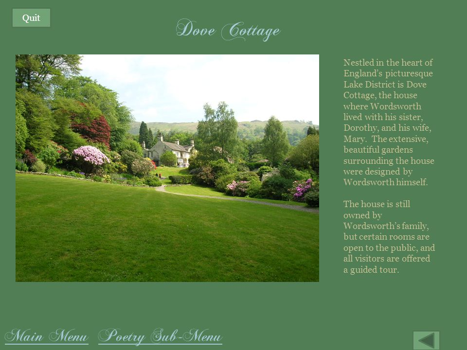 Dove Cottage Main Menu Poetry Sub-Menu Quit