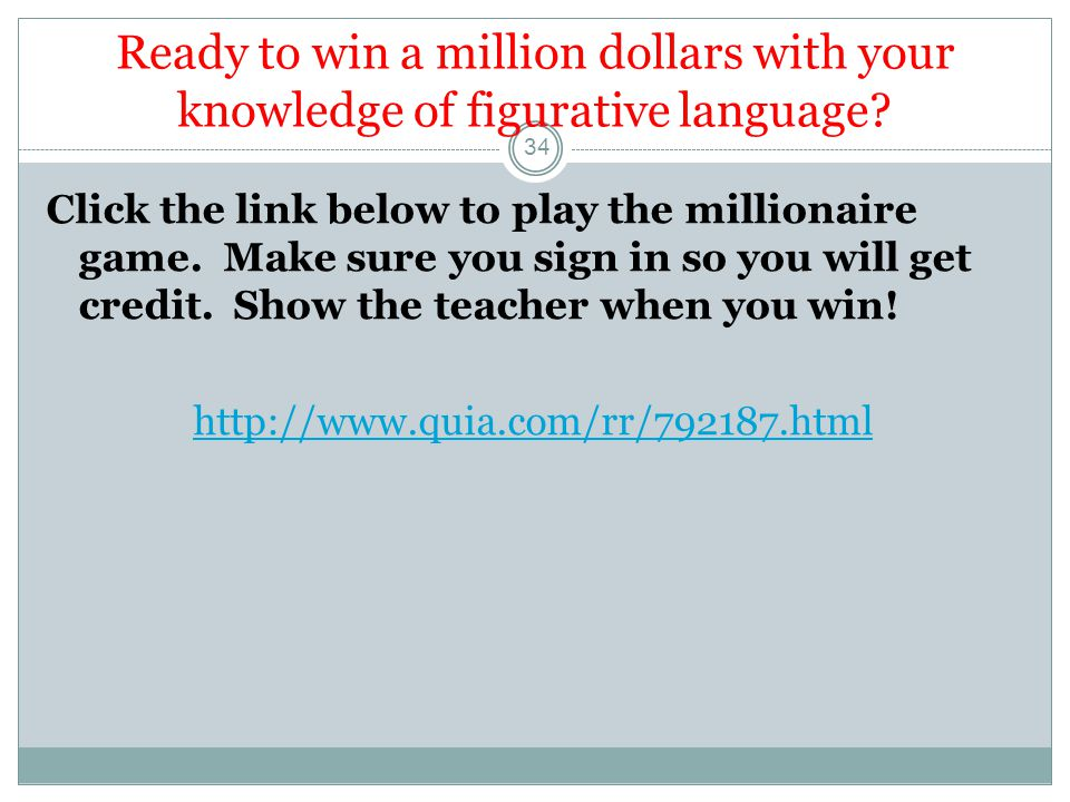 Ready to win a million dollars with your knowledge of figurative language