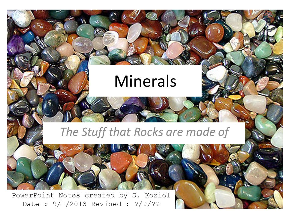 The Stuff that Rocks are made of