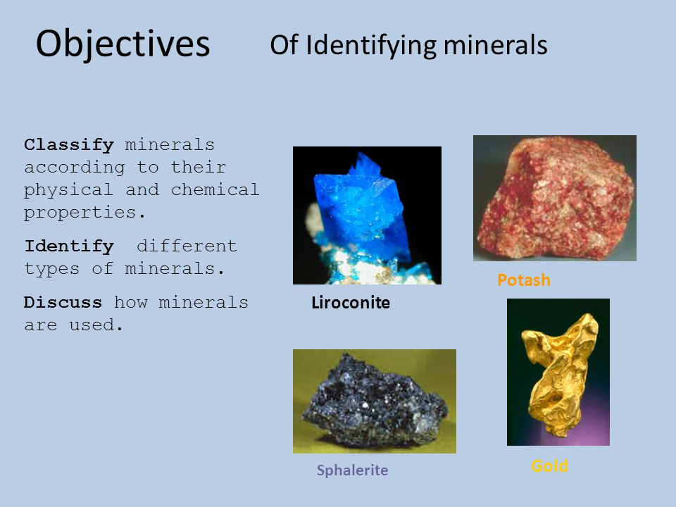 Of Identifying minerals