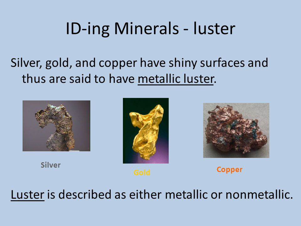 ID-ing Minerals - luster