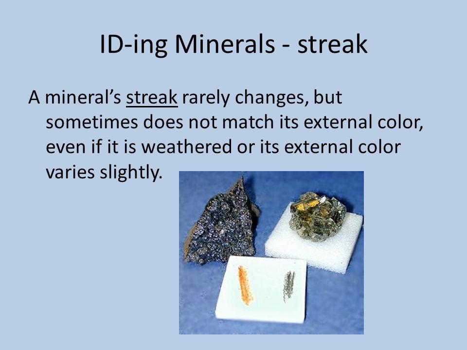 ID-ing Minerals - streak
