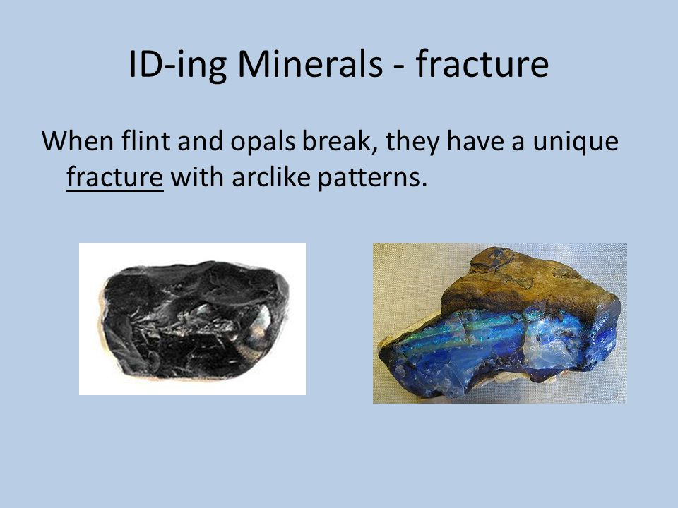 ID-ing Minerals - fracture