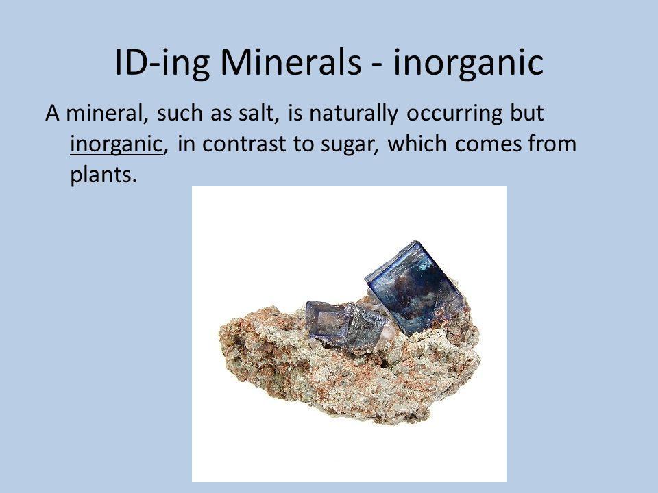 ID-ing Minerals - inorganic