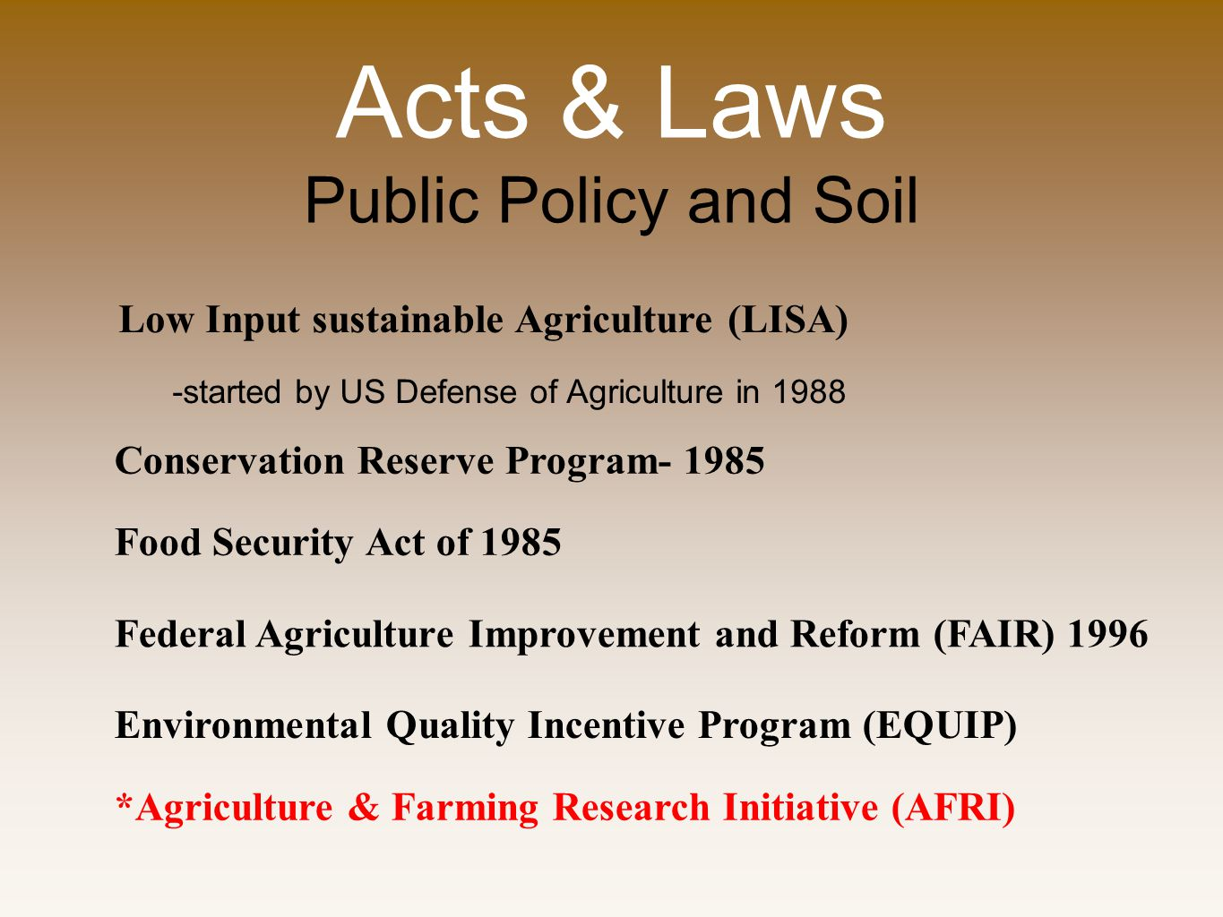 Acts & Laws Public Policy and Soil