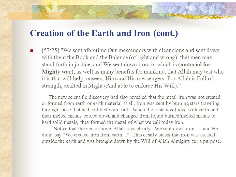 Creation of the Earth and Iron (cont.)