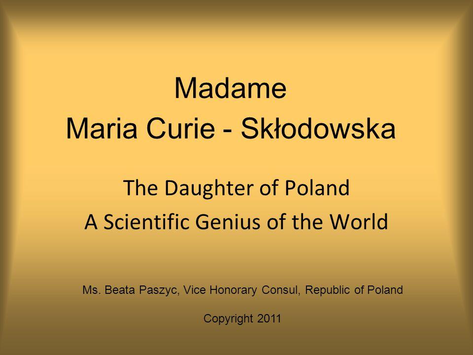 Madame Maria Curie - Skłodowska