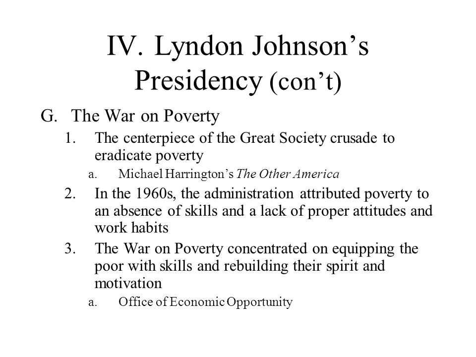 IV. Lyndon Johnson's Presidency (con't)
