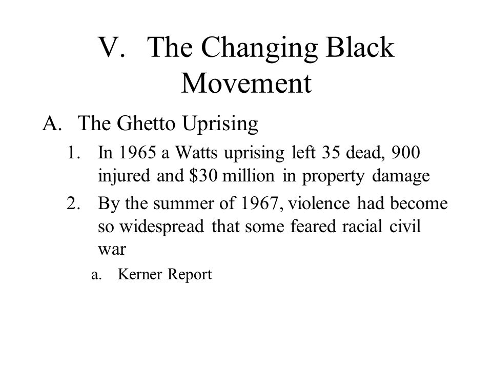 V. The Changing Black Movement