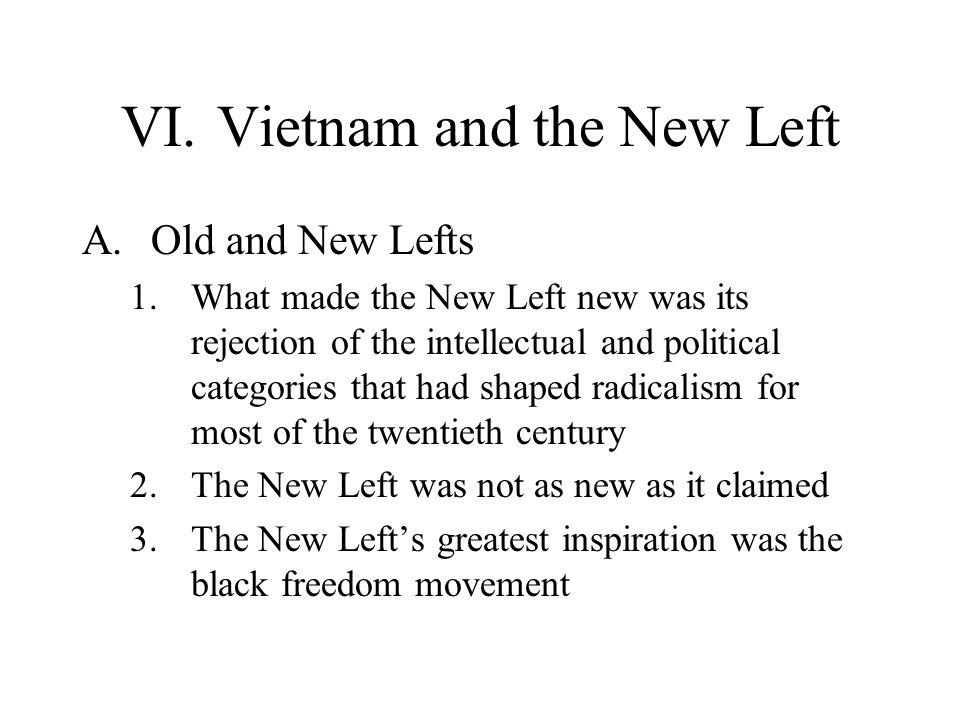 VI. Vietnam and the New Left