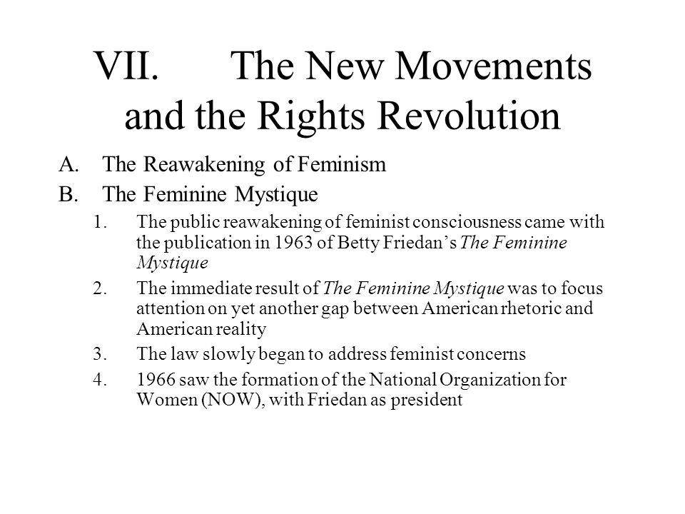 VII. The New Movements and the Rights Revolution